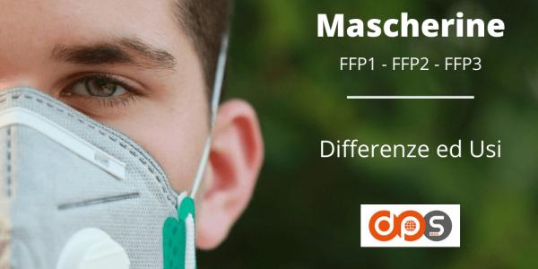 Mascherine FFP1, FFP2 e FFP3: differenze ed usi corretti